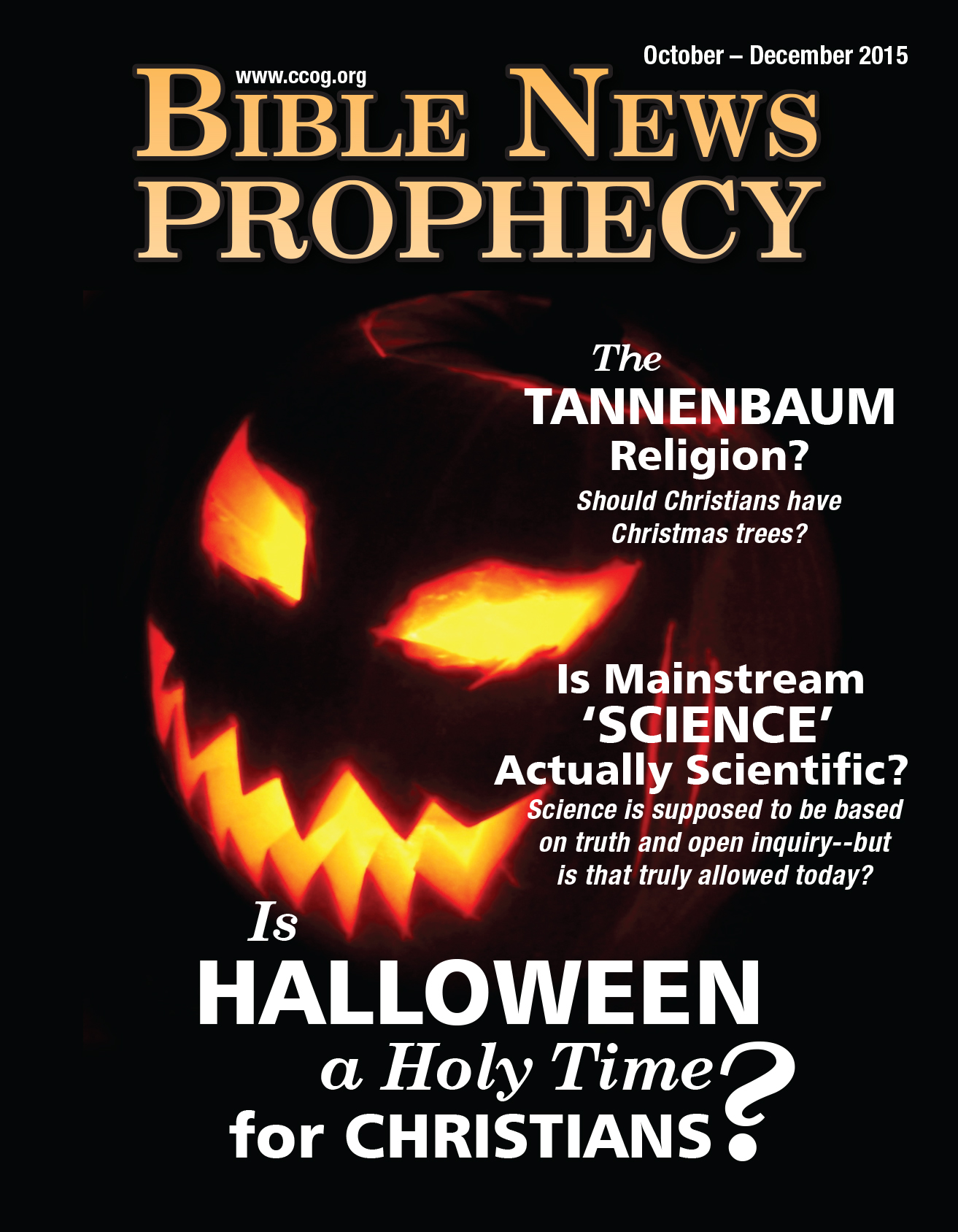 biblenewsprophecy, october – december 2015: is halloween a holy time